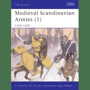 Medieval Scandinavian Armies 1100-1300 Book