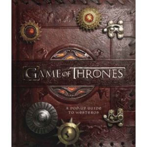 Game of Thrones Pop-Up Guide to Westeros